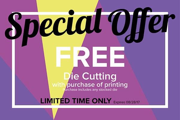 Die Cutting Special Until August 28th